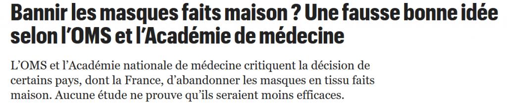 Capture d'écran d'un article de presse sur la fin des masques en tissu artisanaux annonçant les prises de position de l'OMS et l'Académie de médecine qui sont défavorables à l'abandon de ces masques.